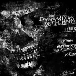 Herr Bert - DYNAMIXX TECHNO #28 - 01.11.2014