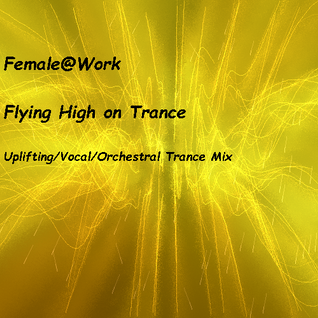 Euphoric Airlines on RauteMusik Trance with Female@Work - 31-7-1016