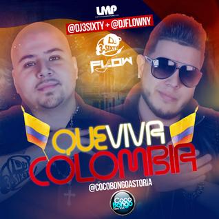 Que Viva Colombia Mixtape - DJ Flow & DJ 3Sixty - 2015