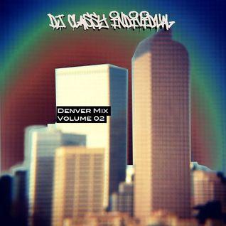 Mile High Life: Denver Beats Mix Volume 2