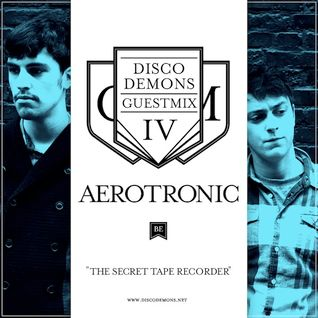 The Secret Tape Recorder (Disco Demons Guest Mix IV)