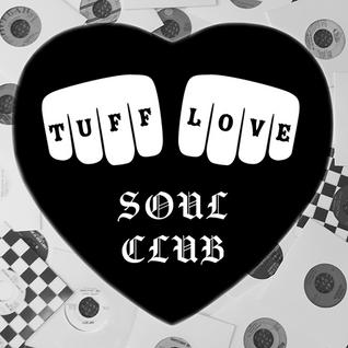 Tuff Love Soul Club - Flanny