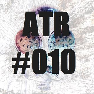 ATR | PODCAST #010 EXCLUSIVE