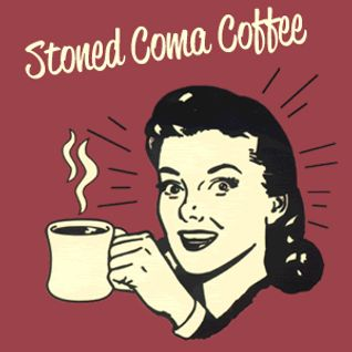 Stoned Coma Coffee #5