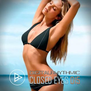 Digital Rhythmic – Closed Eyes 015