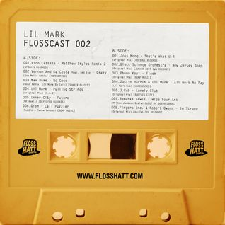 FLOSSCAST 002 - Lil Mark