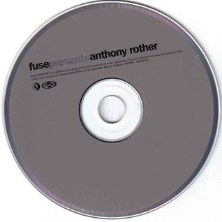 FUSE PRESENTS ANTHONY ROTHER  (2009)