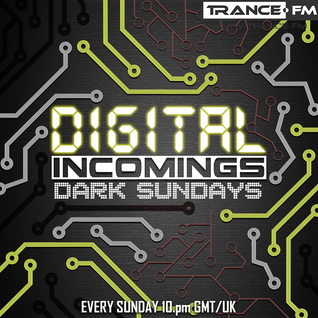 Digital Incomings - Dark Sundays #040