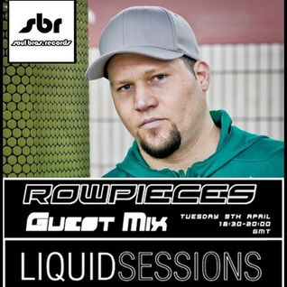 Rowpieces - Liquid Sessions Show 9-04-2013