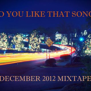 December 2012 Mixtape