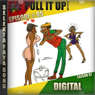 Pull It Up - Episode 05 - S7