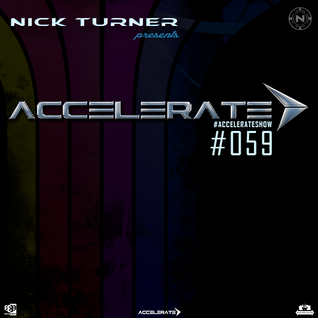 Nick Turner - ACCELERATE #059
