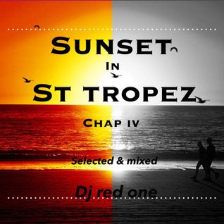 SUNSET IN ST TROPEZ CHAP IV
