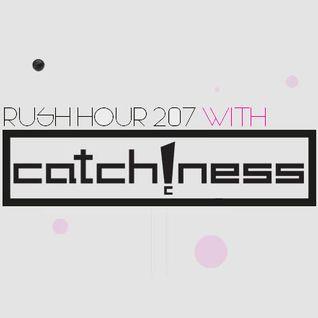 Catch!ness @Rush Hour, Radio center, 8.3.2014
