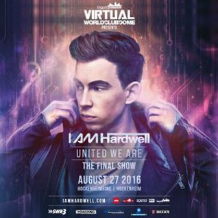 Hardwell @ I Am Hardwell #UnitedWeAre, Final Show Germany 2016-08-27