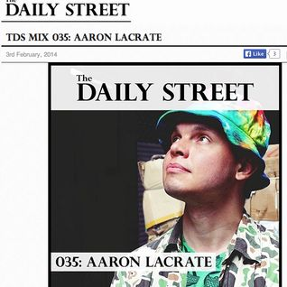"Daily Street x Aaron LaCrate ""Thats That Sh*t"" Mixtape"