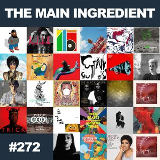 The Main Ingredient Radio Show NYC - Episode #272