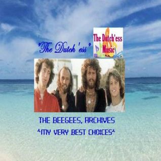 "The Bee Gees, Archives ""My Very Best Choices"""