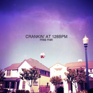 Crankin' at 128bpm