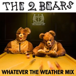 Whatever The Weather Mix
