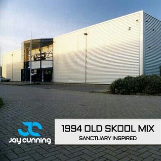 Jay Cunning - 1994 Sanctuary Inspired DJ Mix