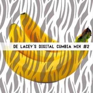 de Lacey's Digital Cumbia Mixtape #2