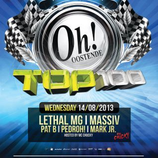 Lethal MG @ The Oh Oostende (Top 100 14/08/2013) - With MC Chucky