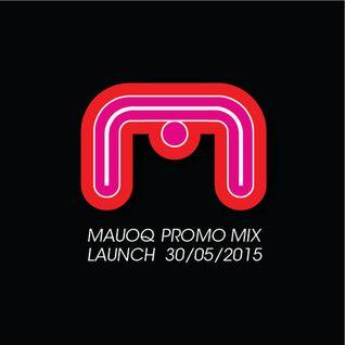 Mauoq launch promo mix