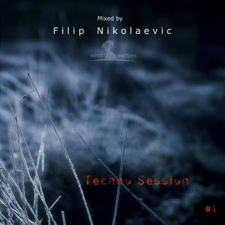 Filip Nikolaevic - Techno Session [Mix 1]