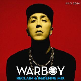 Warboy Jul 14 - Reclaim & Redefine Mix