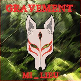 Mi_Lieu's GRAVEMENT {Oct 2015}