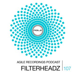 Agile Recordings Podcast 107 with Filterheadz