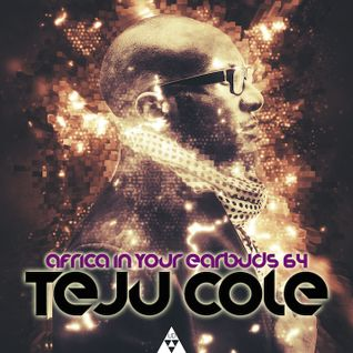 AFRICA IN YOUR EARBUDS #64: TEJU COLE – 'ONE NIGHT IN LASGIDI' Mixed By Chief Boima