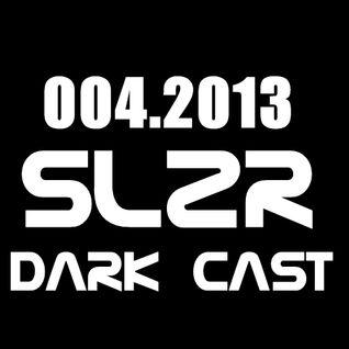 SLZR - Darkbreadcast 004.2013