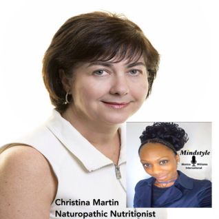 Mindstyle with Monica Williams and guest naturopathic nutritionist Christina Martin