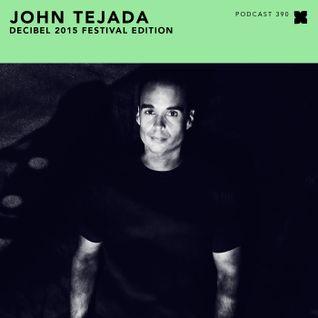 Podcast 390: John Tejada - Decibel 2015 Festival Edition