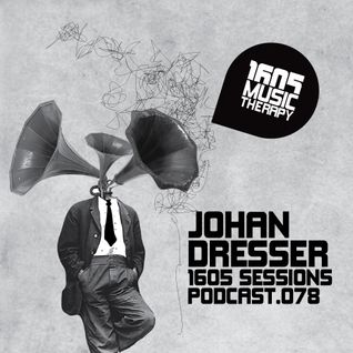 1605 Podcast 078 with Johan Dresser