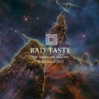 BadTaste: The FarFetched Podcast: November 2013