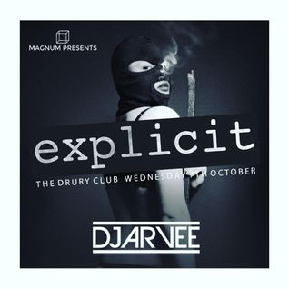 #MixMondays EXPLICIT MINI MIX @DJARVEE