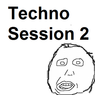 Techno Session 2 (2011-06-03)