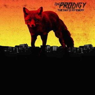 The Prodigy - The Day Is My Enemy • Full Album