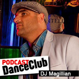 DANCE CLUB PODCAST 34: DJ Magillian