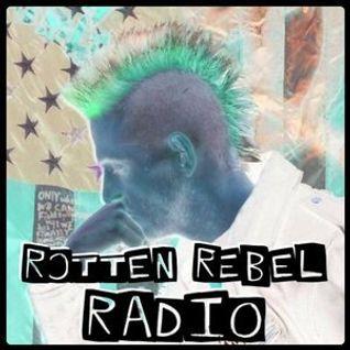 Rotten Rebel Radio Ep. 37 - 5.25.2016