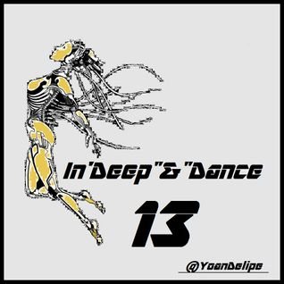 "@YoanDelipe - In'Deep""n""Dance #13"