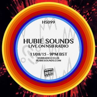 Hubie Sounds 099 - 11th Aug 2015