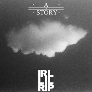 IRL lil R.I.P - CXB7 RADIO #289 A Story