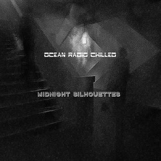 "Ocean Radio Chilled ""Midnight Silhouettes"" (12-20-15)"