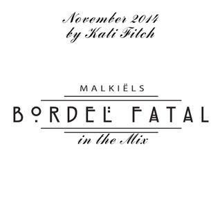 Mixset November 2014 - Bordel Fatal in the Mix