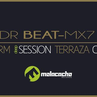DR BEAT-MX7 - WARM SESSION TERRAZA CCE