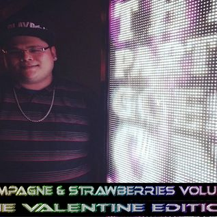 Champagne & Strawberries Volume 8 (The Valentine Edition)